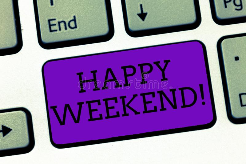Conceptual hand writing showing Happy Weekend. Business photo text Cheerful rest day Time of no office work Spending holidays.  royalty free stock photos