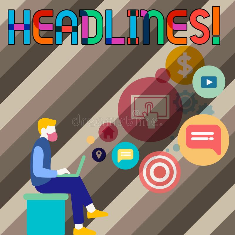 Conceptual hand writing showing Headlines. Business photo showcasing Heading at the top of an article in newspaper Man. Conceptual hand writing showing Headlines vector illustration