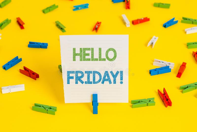 Conceptual hand writing showing Hello Friday. Business photo showcasing you say this for wishing and hoping another good. Conceptual hand writing showing Hello stock image
