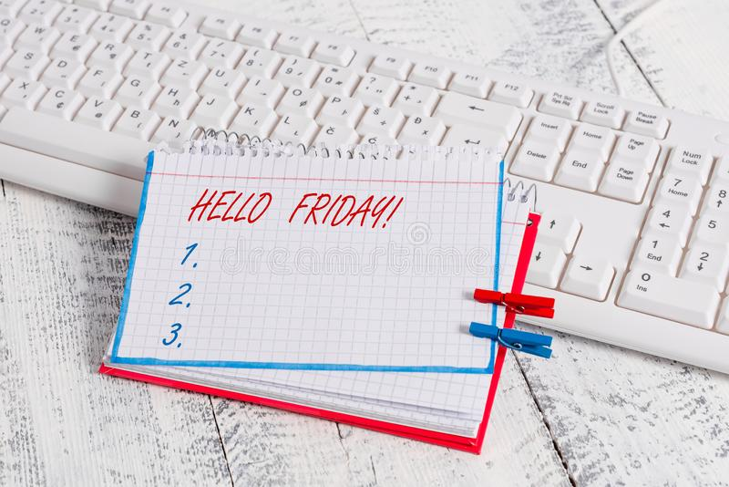 Conceptual hand writing showing Hello Friday. Business photo text you say this for wishing and hoping another good. Conceptual hand writing showing Hello Friday royalty free stock photography