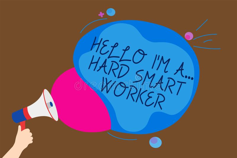 Conceptual hand writing showing Hello I am A ... Hard Smart Worker. Business photo text Intelligence at your job Fast Clever Man h. Olding Megaphone loudspeaker vector illustration