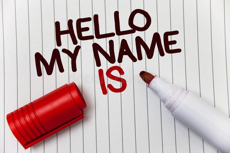 Conceptual hand writing showing Hello My Name Is. Business photo showcasing Introduce yourself meeting someone new Presentation wh. Ite background marker love royalty free stock image