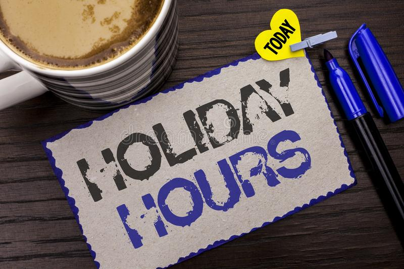 Conceptual hand writing showing Holiday Hours. Business photo sh. Owcasing Celebration Time Seasonal Midnight Sales Extra-Time Opening written Sticky Note wooden royalty free stock image