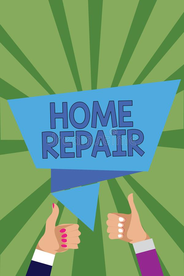 Conceptual hand writing showing Home Repair. Business photo showcasing maintenance or improving your own house by yourself using t. Ools Man woman hands thumbs royalty free illustration