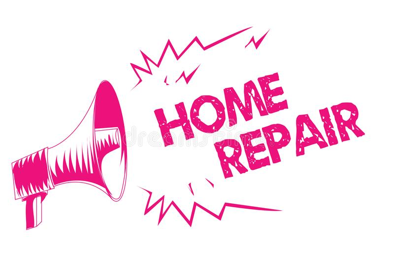 Conceptual hand writing showing Home Repair. Business photo text maintenance or improving your own house by yourself using tools P. Ink megaphone loudspeaker royalty free illustration