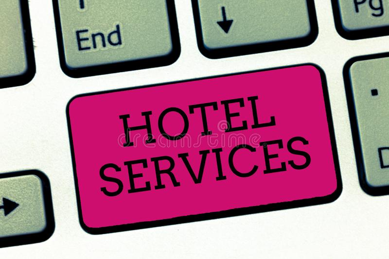 Conceptual hand writing showing Hotel Services. Business photo showcasing Facilities Amenities of an accommodation and lodging hou. Se royalty free stock image