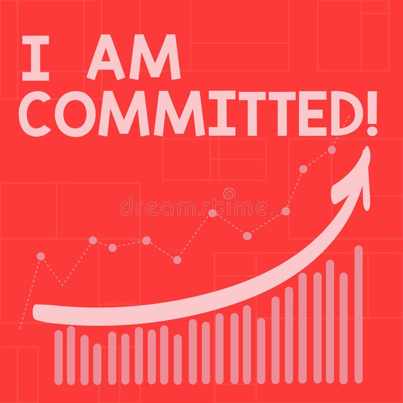 Conceptual hand writing showing I Am Committed. Business photo showcasing To be engage with a cause or someone in. Particular Commitment vector illustration
