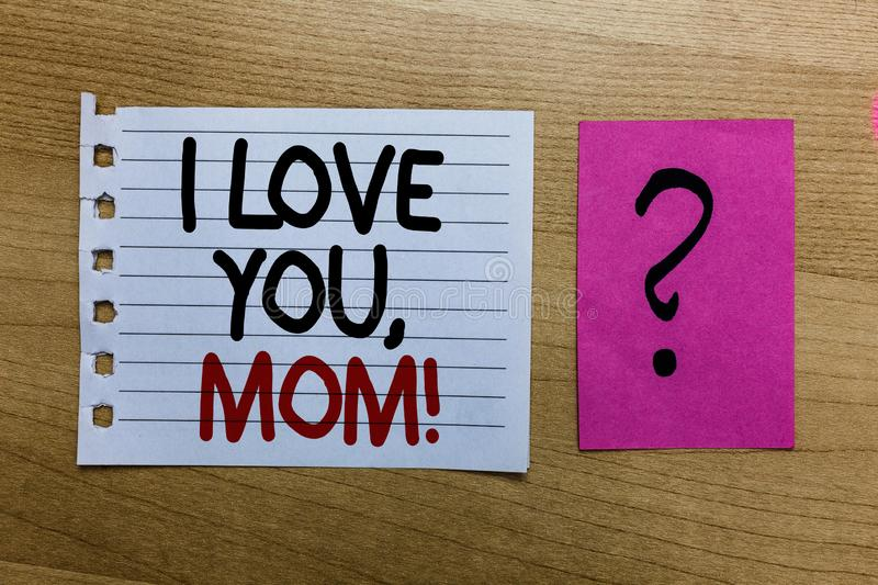 I Love You Mama Stock Images - Download 376 Royalty Free Photos