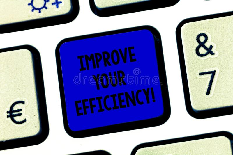Conceptual hand writing showing Improve Your Efficiency. Business photo text increase productivity while still saving. Time Keyboard key Intention to create stock photography