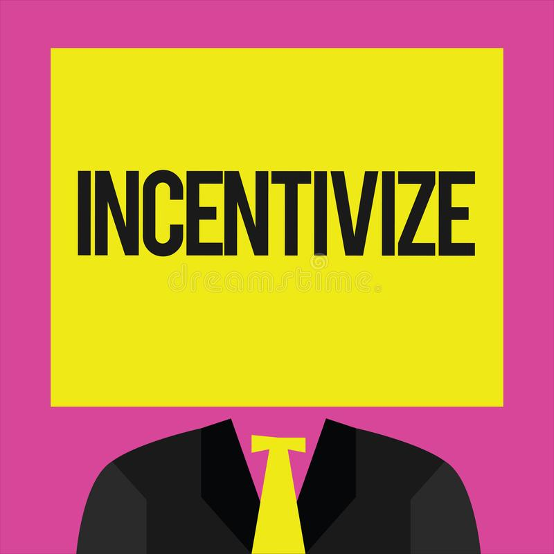 Conceptual hand writing showing Incentivize. Business photo showcasing Motivate or encourage someone to do something Provide incen. Tive royalty free illustration