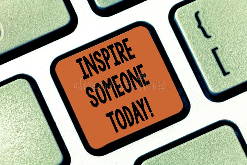Conceptual hand writing showing Inspire Someone Today. Business photo showcasing Make someone feel that they can do it stock photo