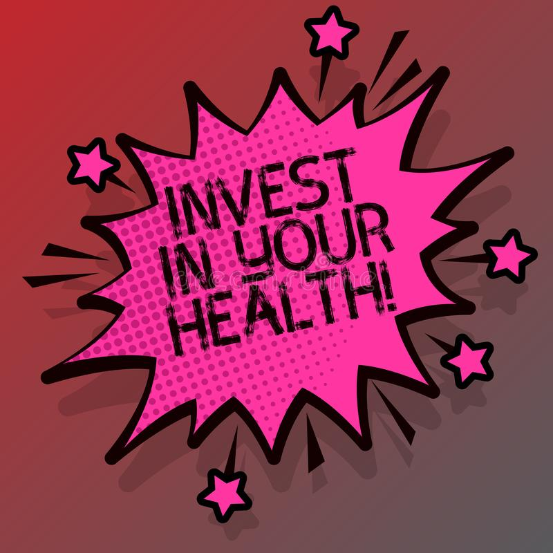 Conceptual hand writing showing Invest In Your Health. Business photo showcasing Spend money in demonstratingal healthcare. Preventive Tests vector illustration