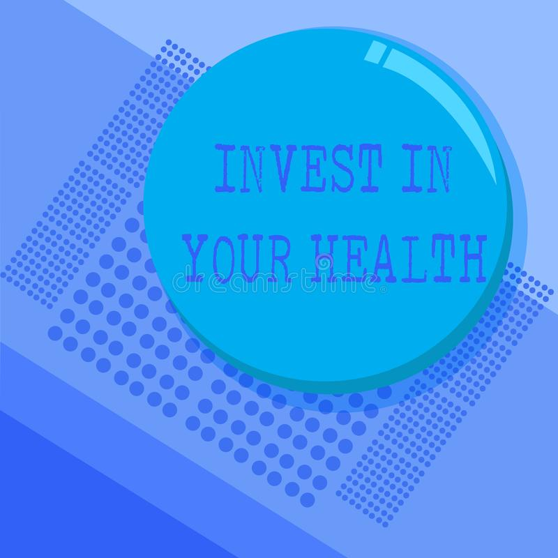 Conceptual hand writing showing Invest In Your Health. Business photo text Live a Healthy Lifestyle Quality Food for. Wellness royalty free illustration