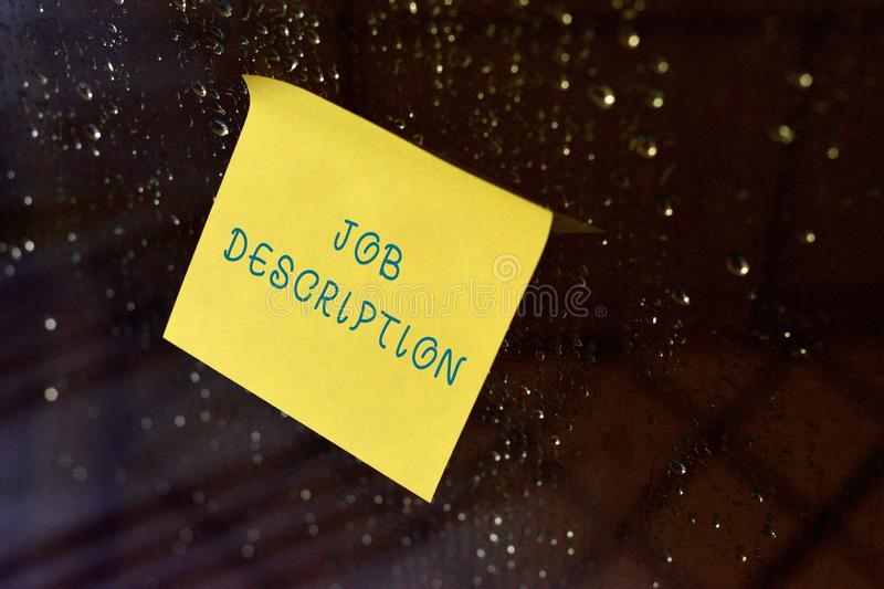 Conceptual hand writing showing Job Description. Business photo text a formal account of an employee s is. Conceptual hand writing showing Job Description royalty free stock photography