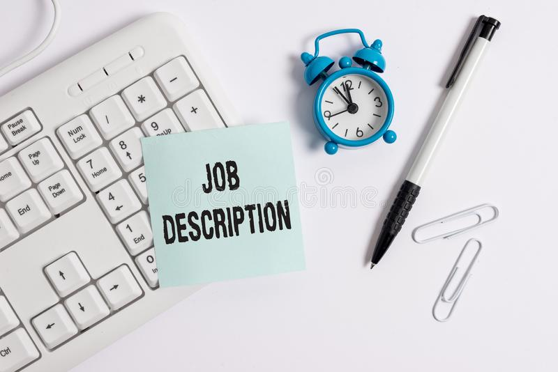 Conceptual hand writing showing Job Description. Business photo text a formal account of an employee s is. Conceptual hand writing showing Job Description stock image