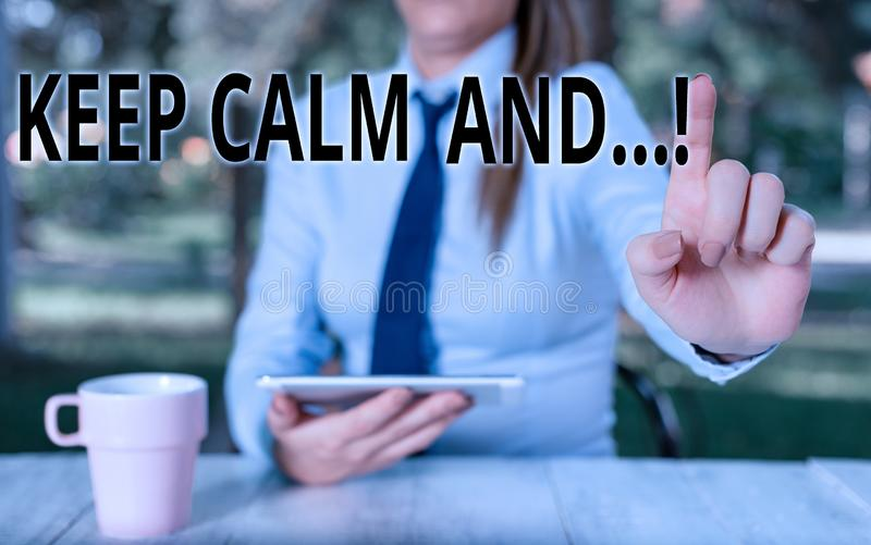 Conceptual hand writing showing Keep Calm And. Business photo text motivational poster produced by British government. Conceptual hand writing showing Keep Calm stock image