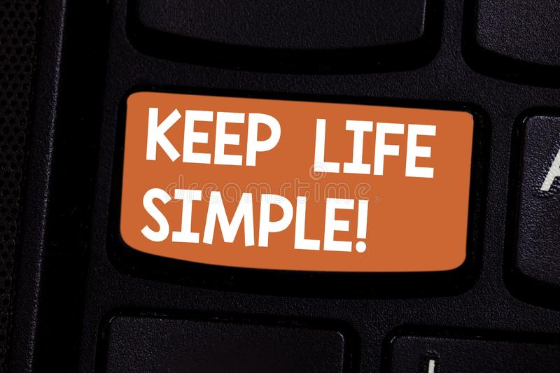 Conceptual hand writing showing Keep Life Simple. Business photo showcasing invitation anyone not complexing things or. Matters Keyboard key Intention to create royalty free stock photo