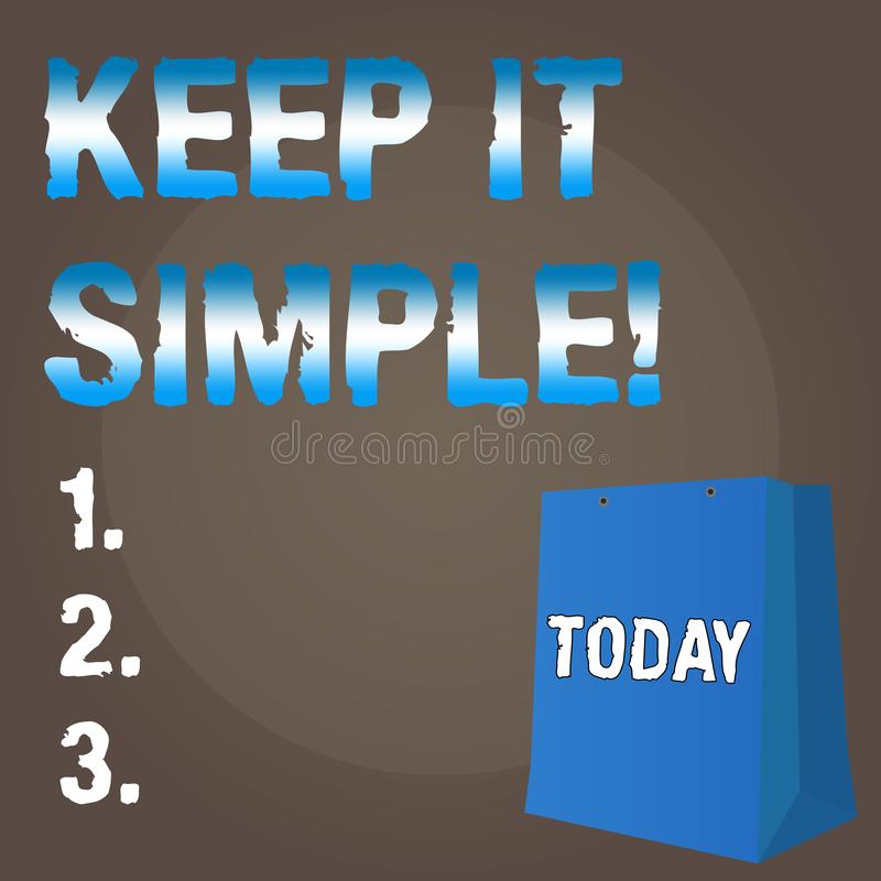 Conceptual hand writing showing Keep It Simple. Business photo text Simplify Things Easy Understandable Clear Concise. Ideas royalty free illustration