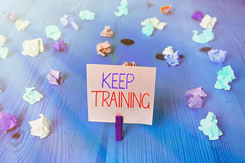 Conceptual hand writing showing Keep Training. Business photo text Grounding Drilling Always Wonder Be Curious Learn royalty free stock photo