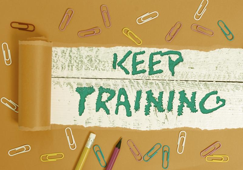 Conceptual hand writing showing Keep Training. Business photo text Grounding Drilling Always Wonder Be Curious Learn. Conceptual hand writing showing Keep stock images
