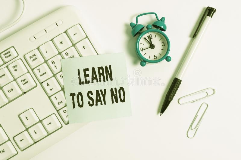 Conceptual hand writing showing Learn To Say No. Business photo text decline or refuse few things before you destroy. Conceptual hand writing showing Learn To royalty free stock photo