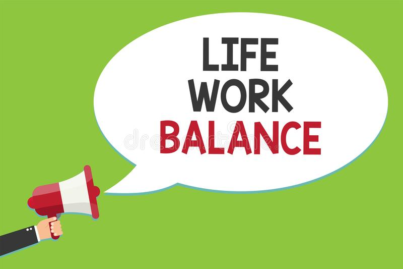 Conceptual hand writing showing Life Work Balance. Business photo text stability person needs between his job and personal time Al. Arming script speaker royalty free illustration