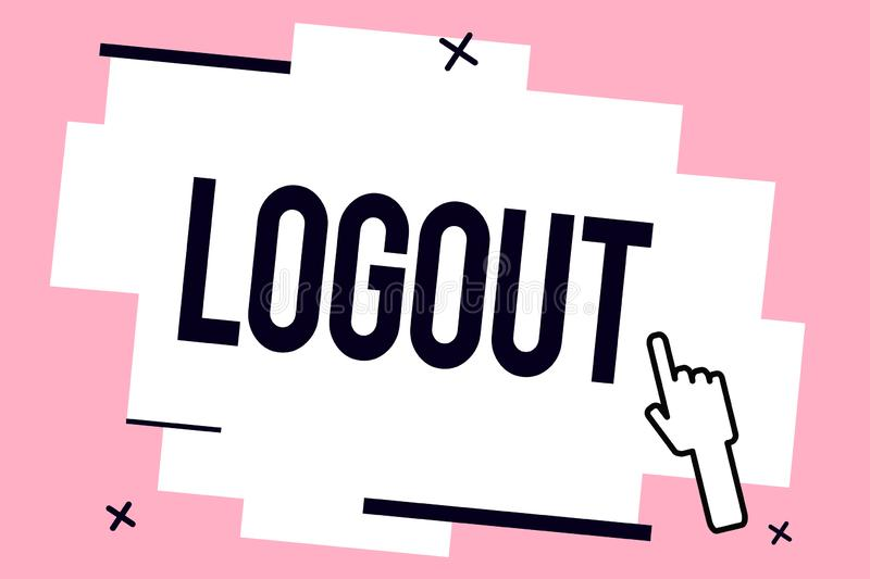Conceptual hand writing showing Logout. Business photo showcasing go through procedures to conclude use of computer. Database or system vector illustration