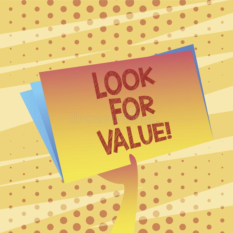 Conceptual hand writing showing Look For Value. Business photo showcasing Seeking valuable business worthy investments. Revenues royalty free illustration