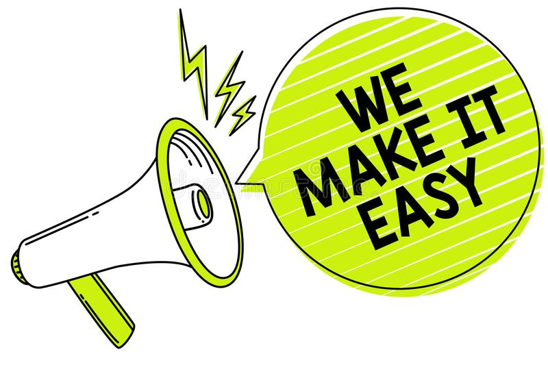 Conceptual hand writing showing We Make It Easy. Business photo text Offering solutions alternatives make an easier job ideas Mega. Phone loudspeaker yellow royalty free stock photos