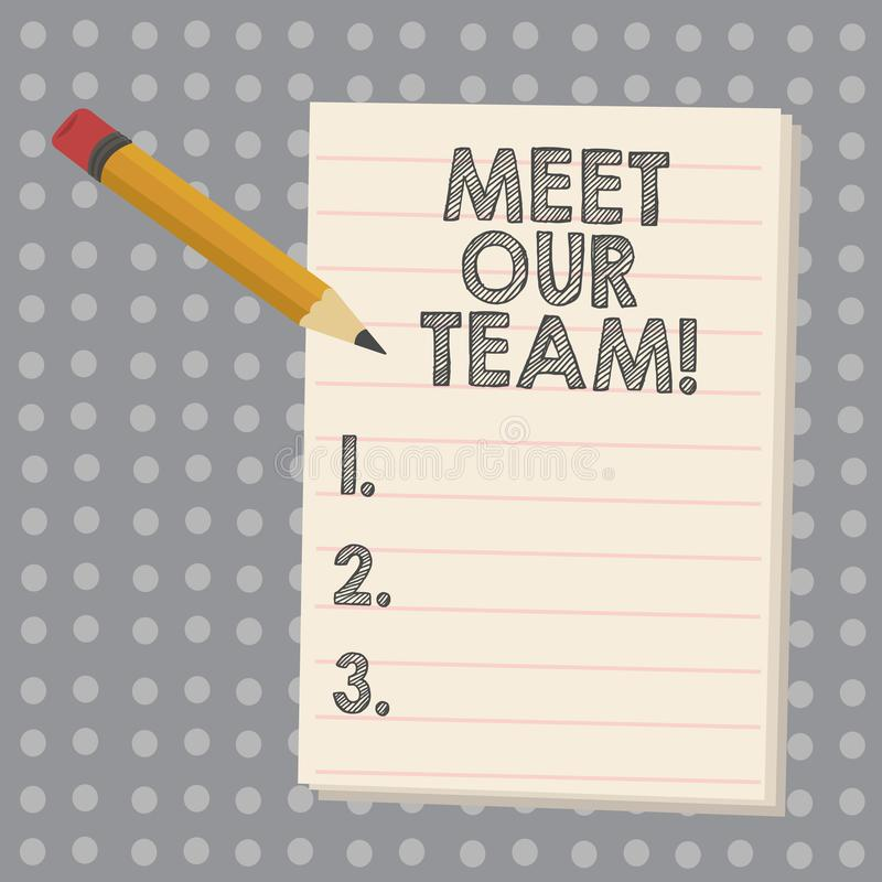 Free Conceptual Hand Writing Showing Meet Our Team. Business Photo Showcasing Presentation Of A Teamwork Meeting With Group Stock Photo - 140254150