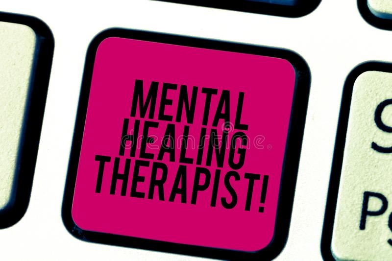 Conceptual hand writing showing Mental Healing Therapist. Business photo showcasing Counseling or treating clients with mental royalty free stock photo