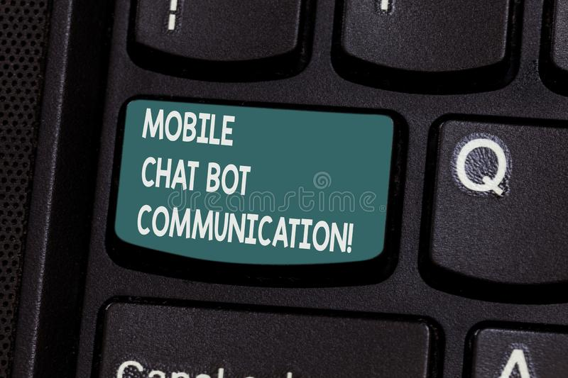 Conceptual hand writing showing Mobile Chat Bot Communication. Business photo text Artificial Intelligence Digital. Service Keyboard key Intention to create royalty free stock image