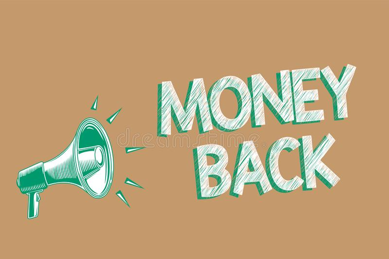 Conceptual hand writing showing Money Back. Business photo showcasing get what you paid in return for defect or problem in product. Megaphone brown background royalty free illustration