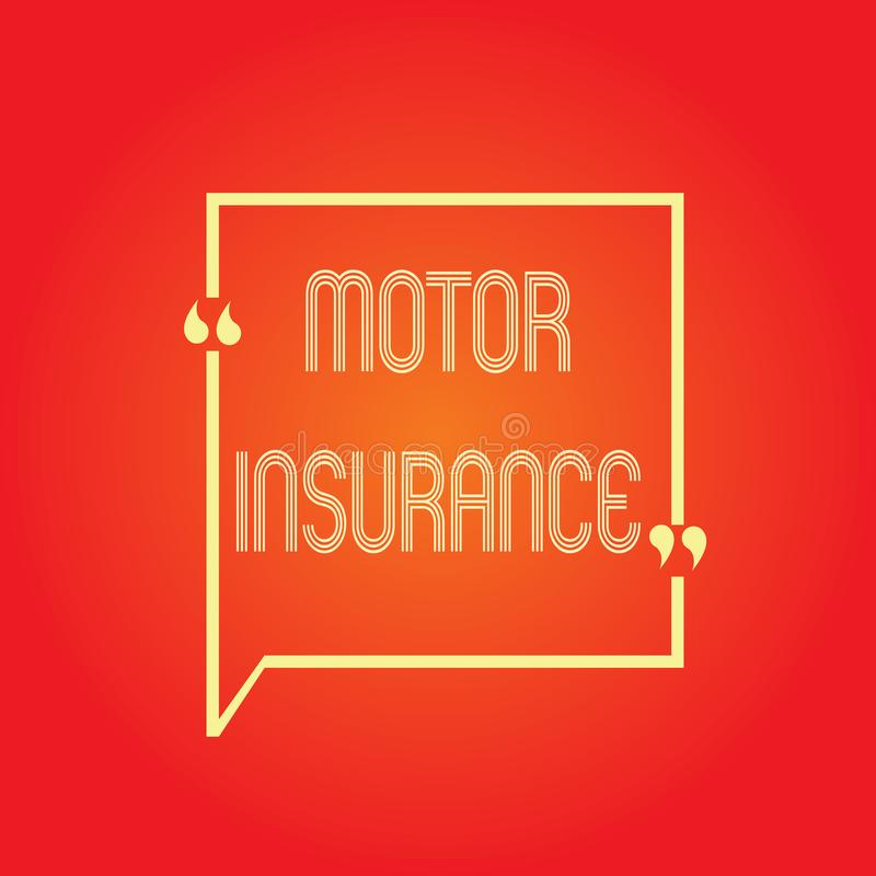 Conceptual hand writing showing Motor Insurance. Business photo text Provides financial compensation to cover any. Injuries vector illustration