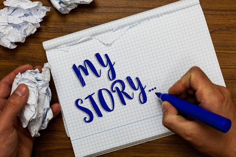 Conceptual hand writing showing My Story.... Business photo showcasing telling someone or readers about how you lived your life Ma. N holding marker notebook royalty free stock photos