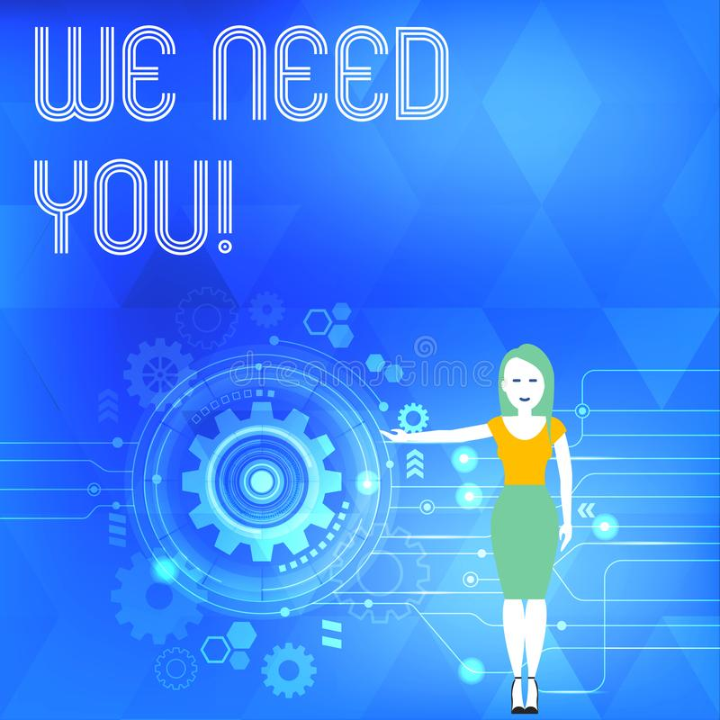 Conceptual hand writing showing We Need You. Business photo showcasing asking someone to work together for certain job. Conceptual hand writing showing We Need stock illustration