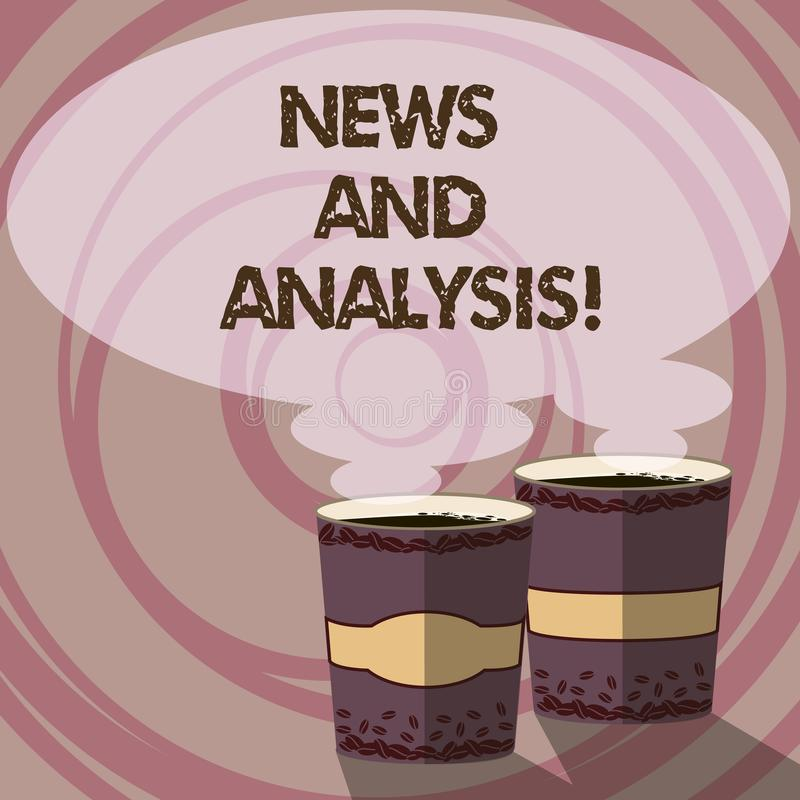 Conceptual hand writing showing News And Analysis. Business photo showcasing measurement of various qualitative and. Quantitative Two To Go Cup with Beverage stock illustration