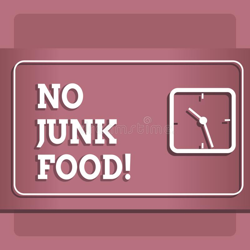 Conceptual hand writing showing No Junk Food. Business photo showcasing Stop eating unhealthy things go on a diet give up burgers vector illustration