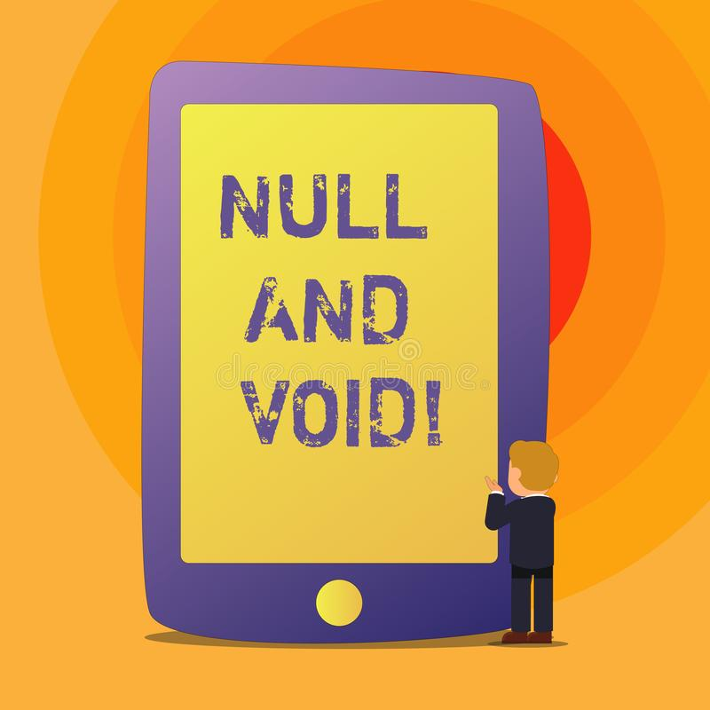 Conceptual hand writing showing Null And Void. Business photo text Cancel a contract Having no legal force Invalid. Ineffective vector illustration