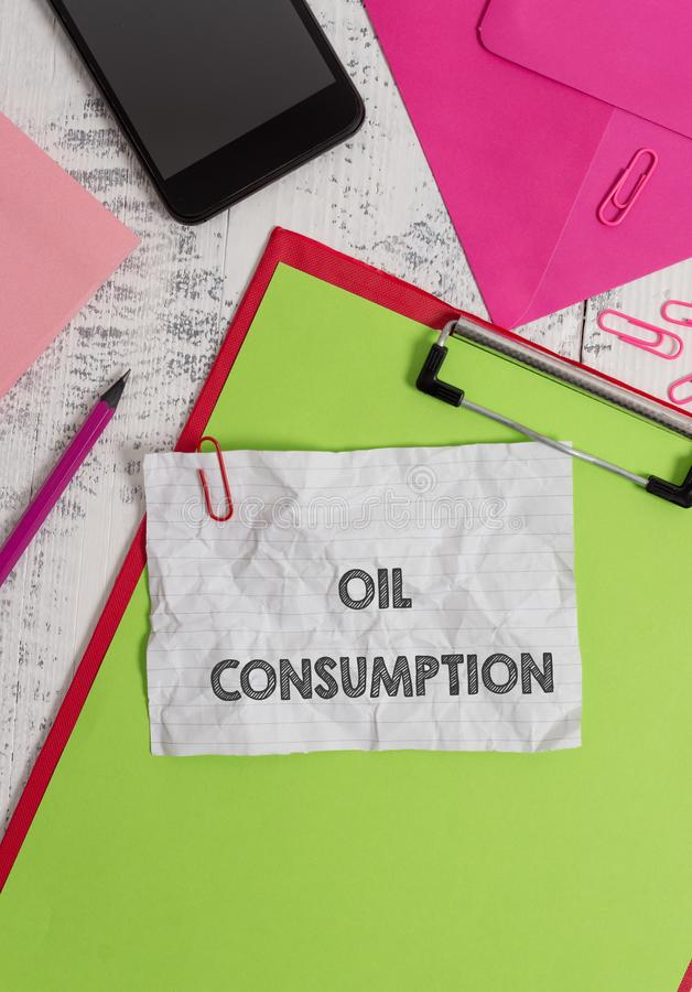 Conceptual hand writing showing Oil Consumption. Business photo showcasing This entry is the total oil consumed in. Conceptual hand writing showing Oil stock images