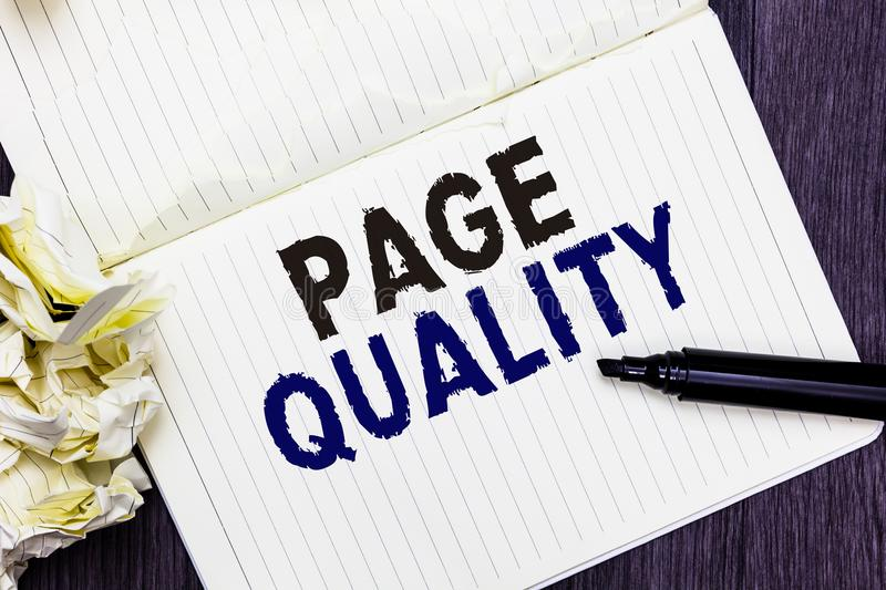 Conceptual hand writing showing Page Quality. Business photo text Effectiveness of a website in terms of appearance and function M. Arker over notebook crumpled royalty free stock photography