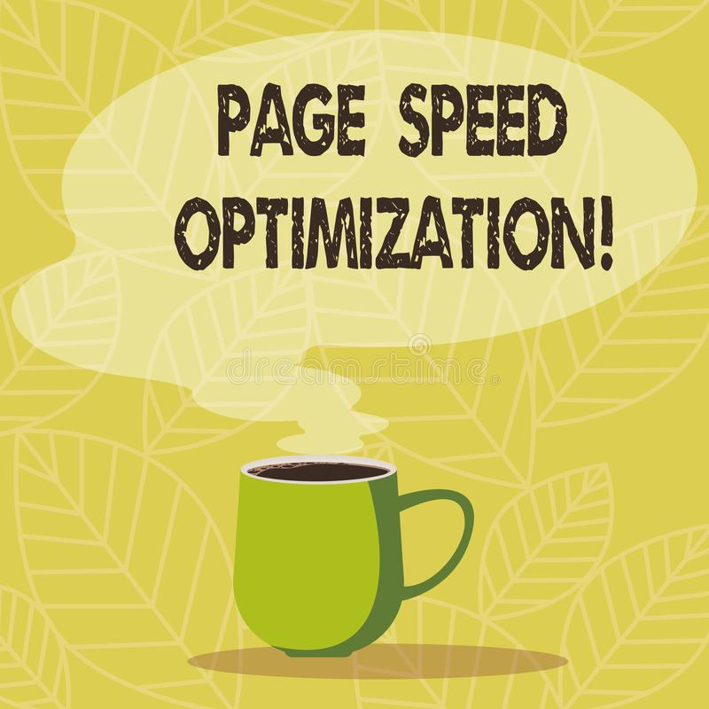 Conceptual hand writing showing Page Speed Optimization. Business photo showcasing Improve the speed of content loading in a. Webpage Mug of Hot Coffee with stock illustration