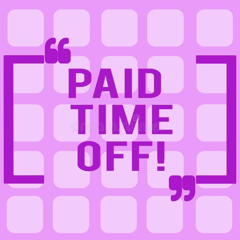 Conceptual hand writing showing Paid Time Off. Business photo showcasing vacation with full payment take vacation. Resting Healing vector illustration