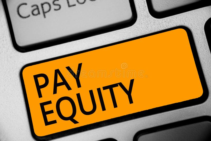 Conceptual hand writing showing Pay Equity. Business photo showcasing eliminating sex and race discrimination in wage systems Keyb. Oard orange key computer royalty free stock image