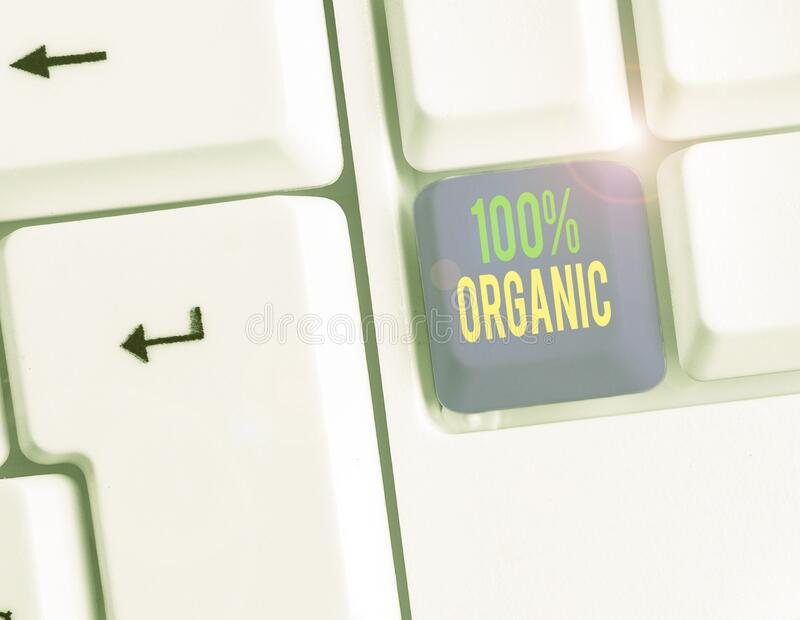 Conceptual hand writing showing 100 Percent Organic. Business photo text ingredients are certified no artificial food additives. Conceptual hand writing showing royalty free stock image