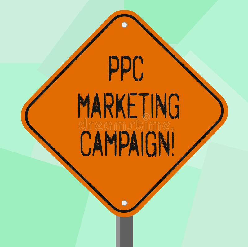 Conceptual hand writing showing Ppc Marketing Campaign. Business photo showcasing pay a fee each time one of their ads. Is clicked Diamond Shape Color Road vector illustration
