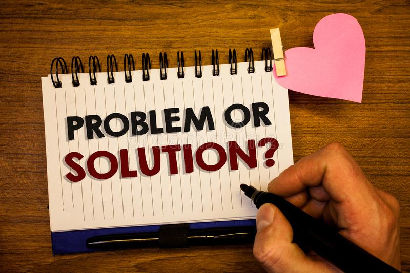Conceptual hand writing showing Problem Or Solution Question. Business photo text Think Solve Analysis Solving Conclusion Human ha stock photo