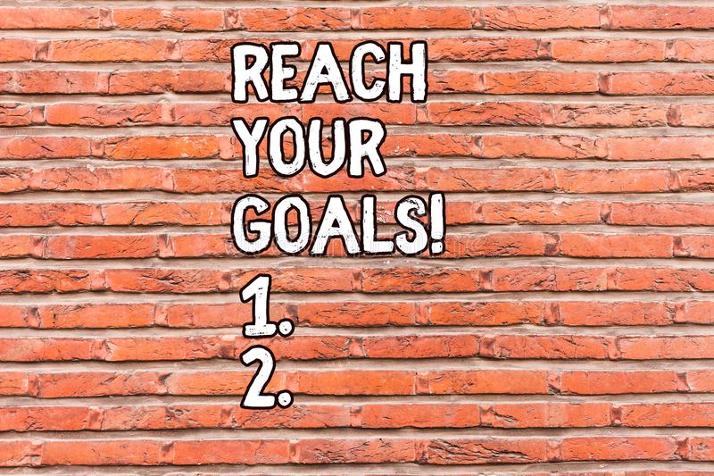 Conceptual hand writing showing Reach Your Goals. Business photo showcasing achieve what you wanted to be done dreams or. Conceptual hand writing showing Reach stock photography