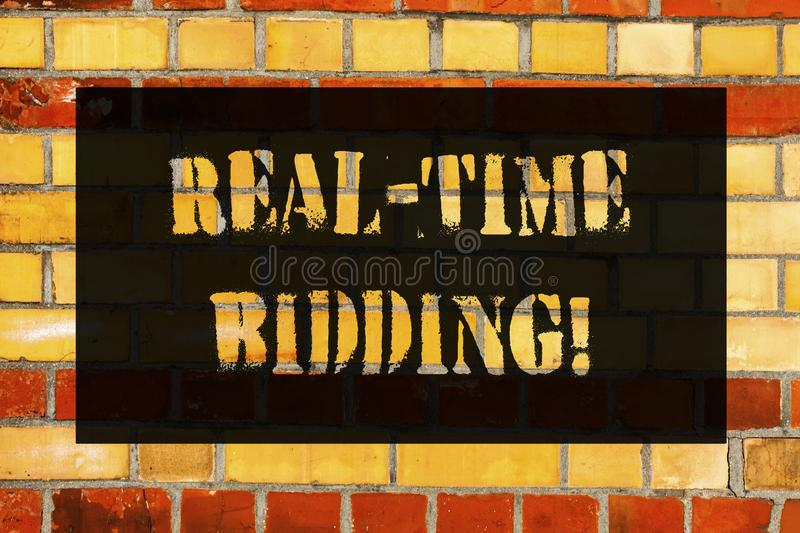 Conceptual hand writing showing Real Time Bidding. Business photo showcasing Buy and sell advertising inventory by instant. Auctions Brick Wall art like stock photography