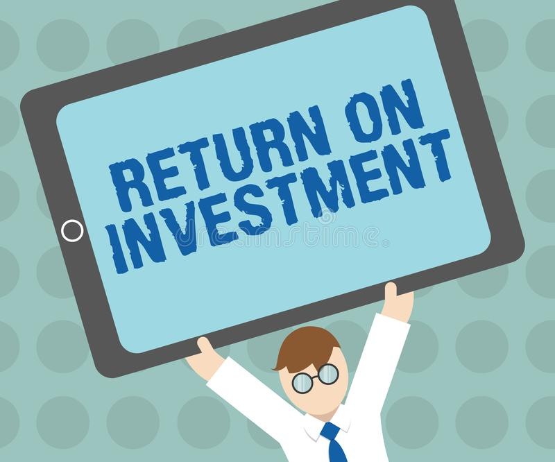 Conceptual hand writing showing Return On Investment. Business photo text Ratio between the Net Profit and Cost invested.  vector illustration